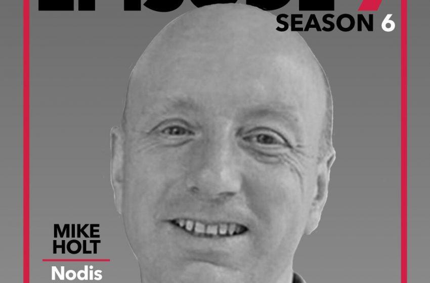 S6E7 – Mike Holt, Nodis