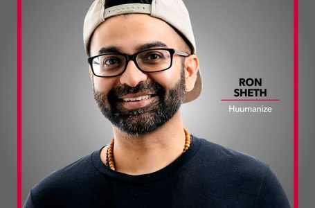 Augment Your Reality with Ron Sheth of Huumanize