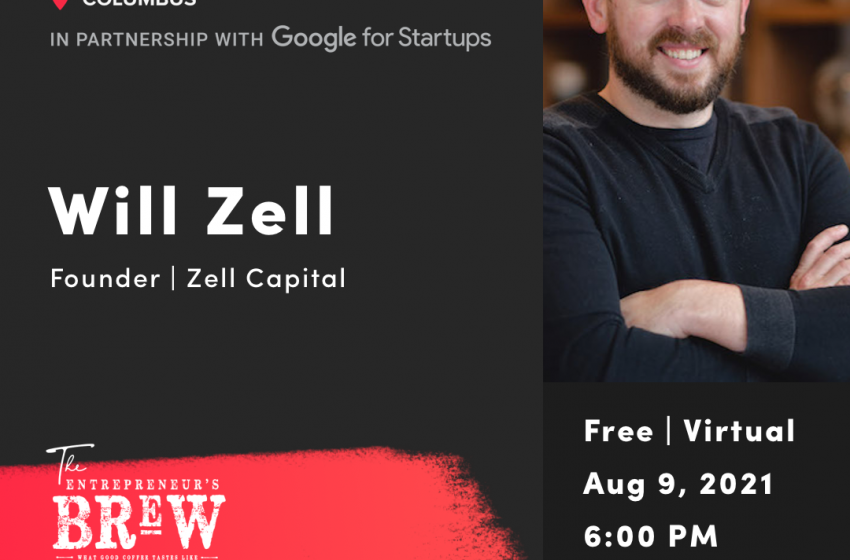 Startup Grind Hosts Will Zell of Zell Capital