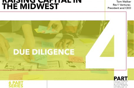 Rules for Startups Raising Capital in the Midwest – Part 4