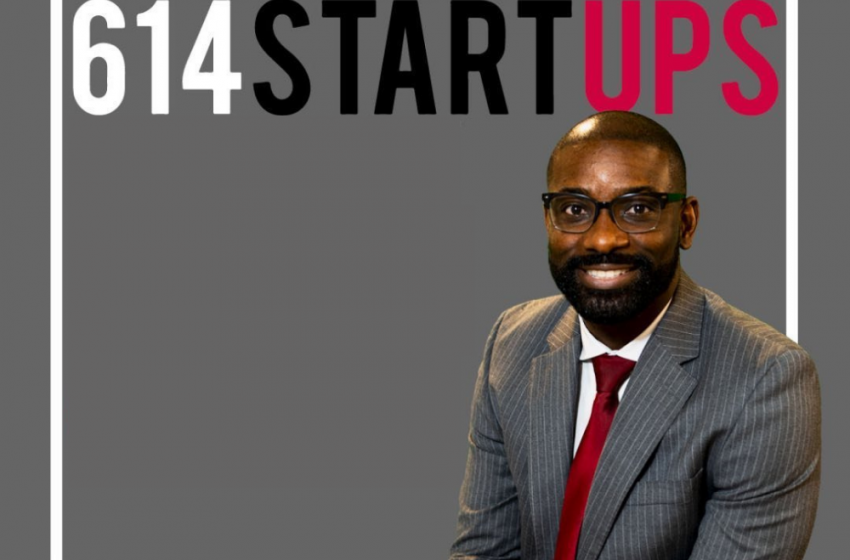 614Startups Expands Entrepreneurial Infrastructure with Podcasts, Events, and Education